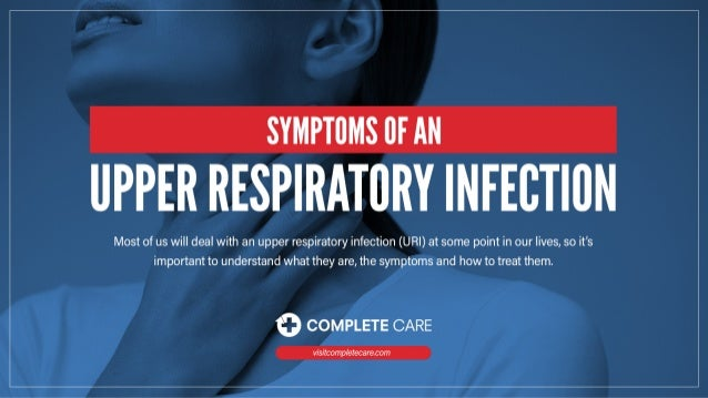 Symptoms of an Upper Respiratory Infection