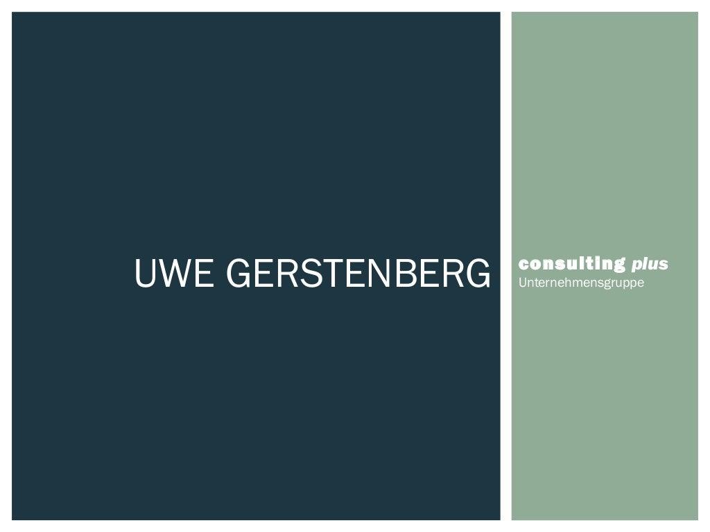Uwe Gerstenberg , Geschäftsführer und Gesellschafter der consulting plus Holding GmbH