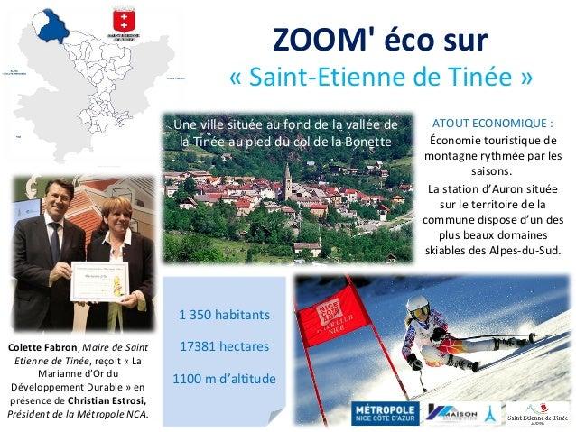 ZOOM' éco sur « Saint-Etienne de Tinée » Colette Fabron, Maire de Saint Etienne de Tinée, reçoit « La Marianne d'Or du Dév...