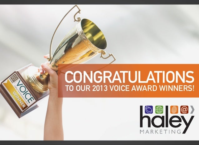 CONGRATULATIONS TO OUR 2013 VOICE AWARD WINNERS!