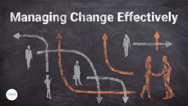 How to Manage Change Effectively