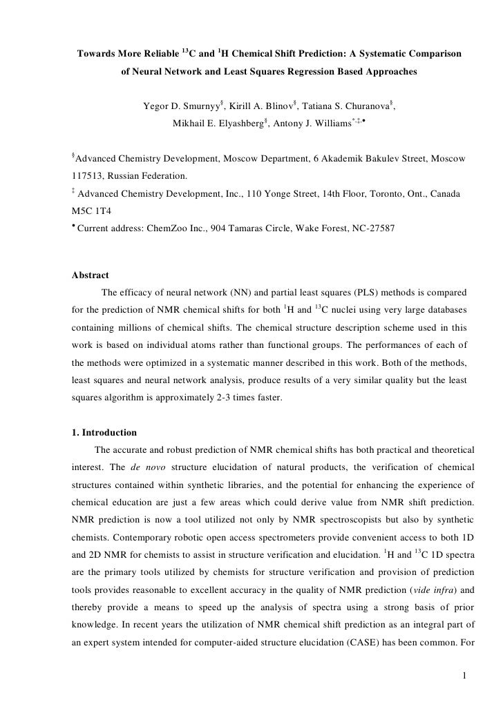 Towards More Reliable 13C and 1H Chemical Shift Prediction: A Systematic Comparison               of Neural Network and Le...