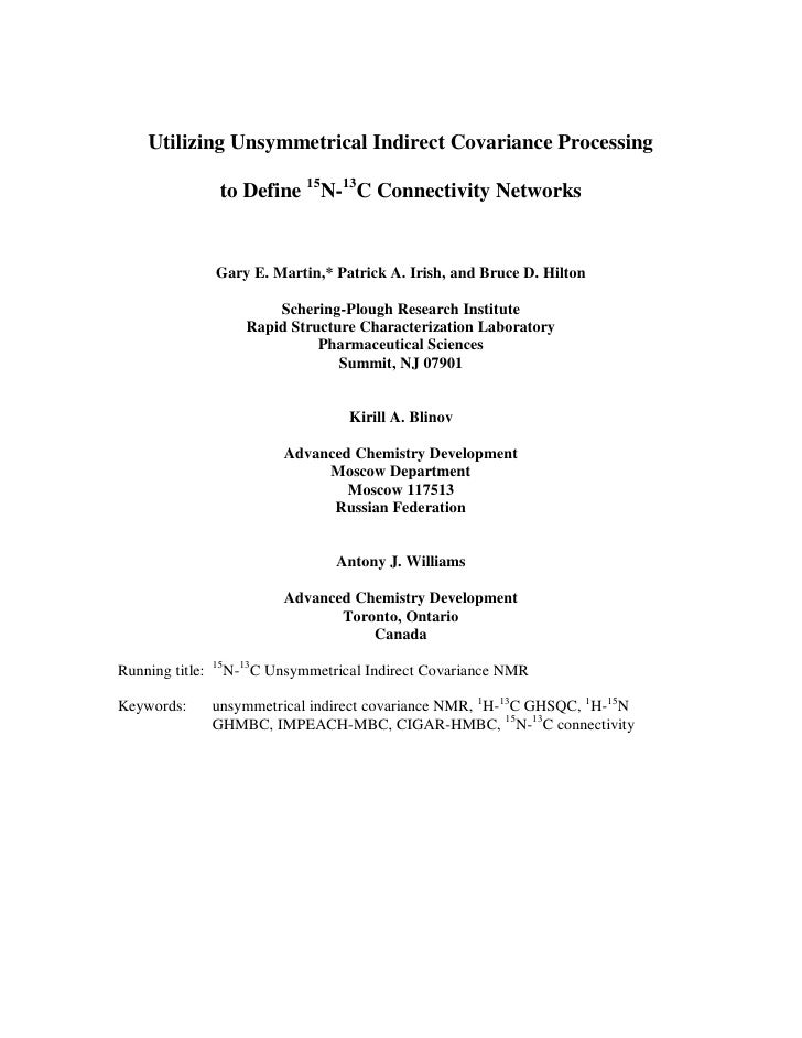 Utilizing Unsymmetrical Indirect Covariance Processing                    to Define 15N-13C Connectivity Networks         ...