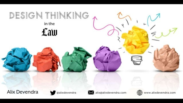 Design Thinking in the Law