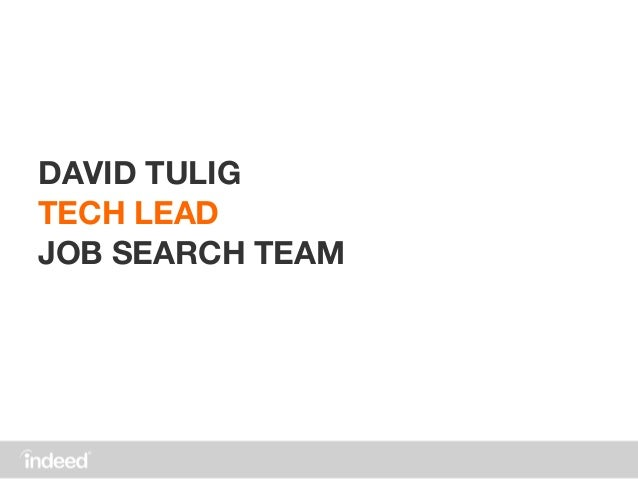 DAVID TULIG TECH LEAD JOB SEARCH TEAM ...  Indeed Resume Template