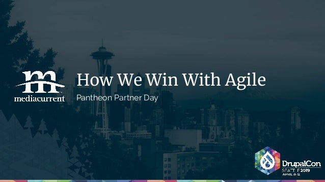 How We Win With Agile Pantheon Partner Day