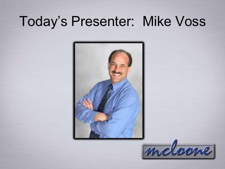 Today's Presenter: Mike Voss