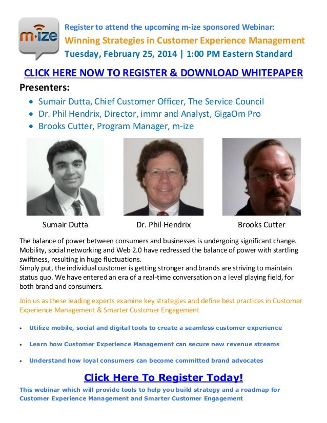 Register to attend the upcoming m-ize sponsored Webinar:  Winning Strategies in Customer Experience Management Tuesday, Fe...