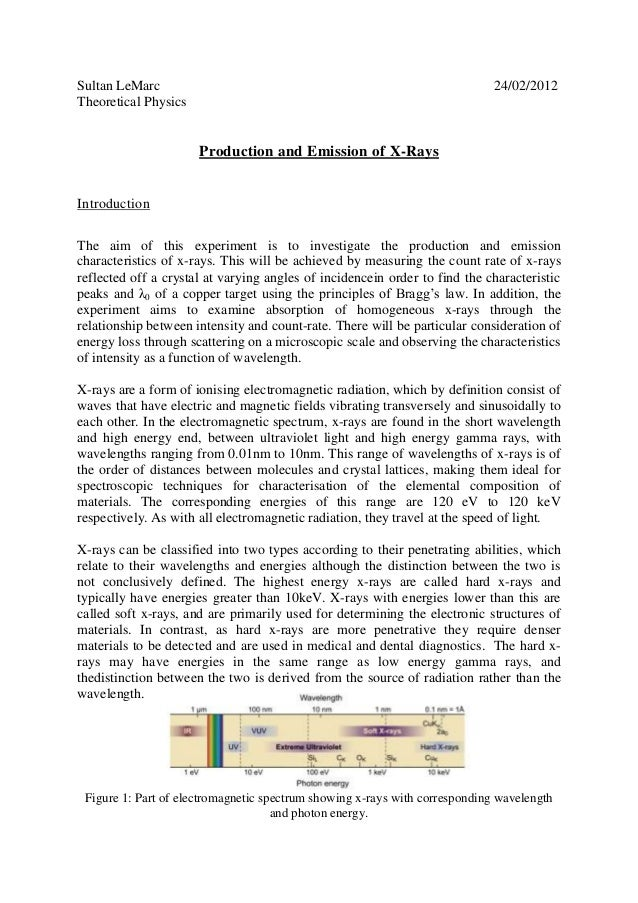 Sultan LeMarc Theoretical Physics  24/02/2012  Production and Emission of X-Rays  Introduction The aim of this experiment ...