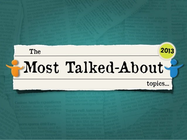 The  2013  Most Talked-About topics...