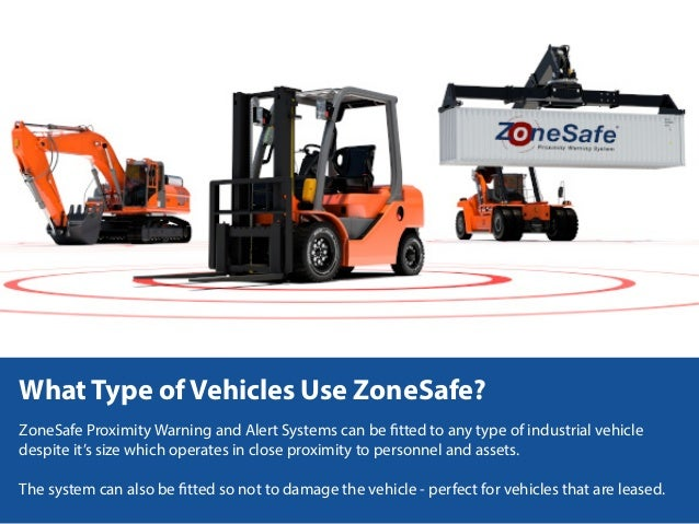Zonesafe Proximity Warning Alert Systems
