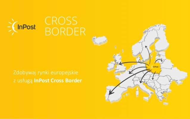 Zdobywaj rynki europejskie z usługą InPost Cross Border
