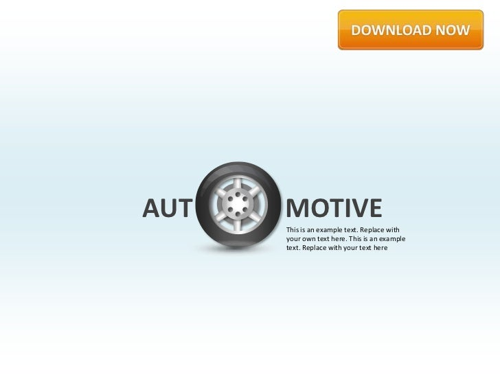 AUT   MOTIVE      This is an example text. Replace with      your own text here. This is an example      text. Replace wit...