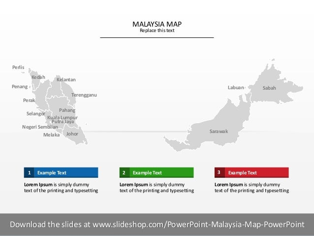 1 I MALAYSIA MAP Replace this text Example Text1 Lorem Ipsum is simply dummy text of the printing and typesetting Example ...