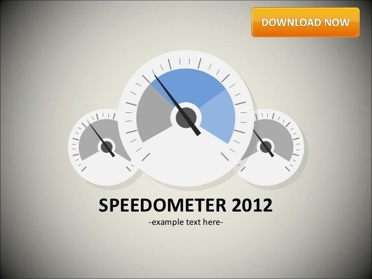 SPEEDOMETER 2012    -example text here-