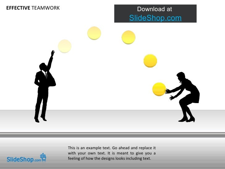 EFFECTIVE  TEAMWORK This is an example text. Go ahead and replace it with your own text. It is meant to give you a feeling...