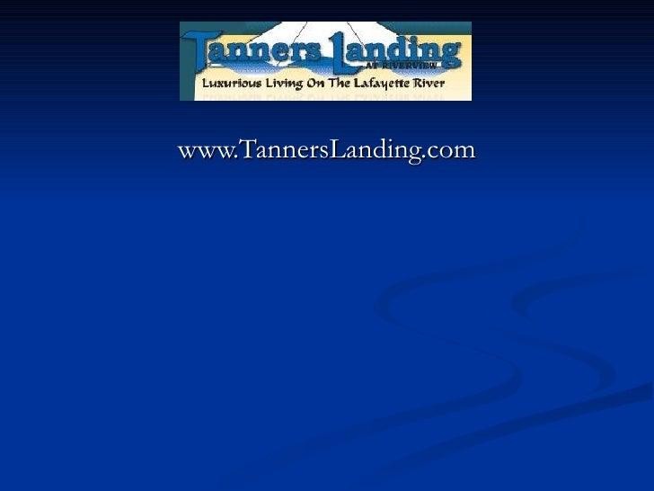 www.TannersLanding.com