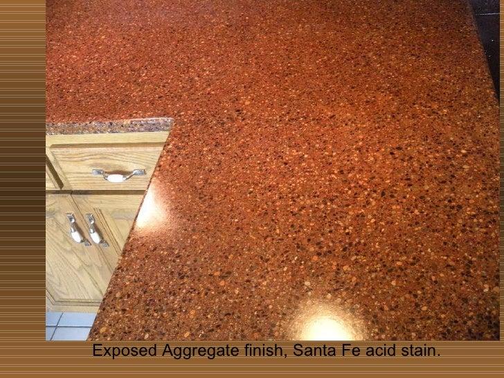 Exposed Aggregate Finish, Santa Fe Acid Stain.