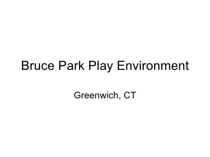Bruce Park Play Environment Greenwich, CT