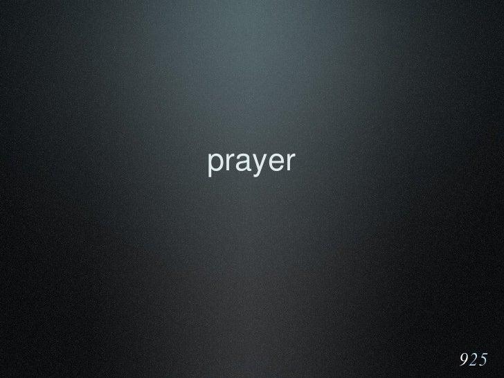 <ul><li>prayer </li></ul>9 25