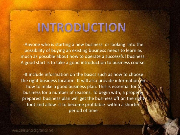 INTRODUCTION<br /><ul><li>Anyone who is starting a new business  or looking  into the possibility of buying an existing bu...