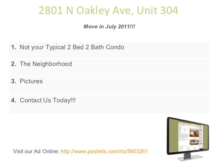 2801 N Oakley Ave, Unit 304 Move in July 2011!!! 1.   Not your Typical 2 Bed 2 Bath Condo 2.   The Neighborhood 3.   Pictu...