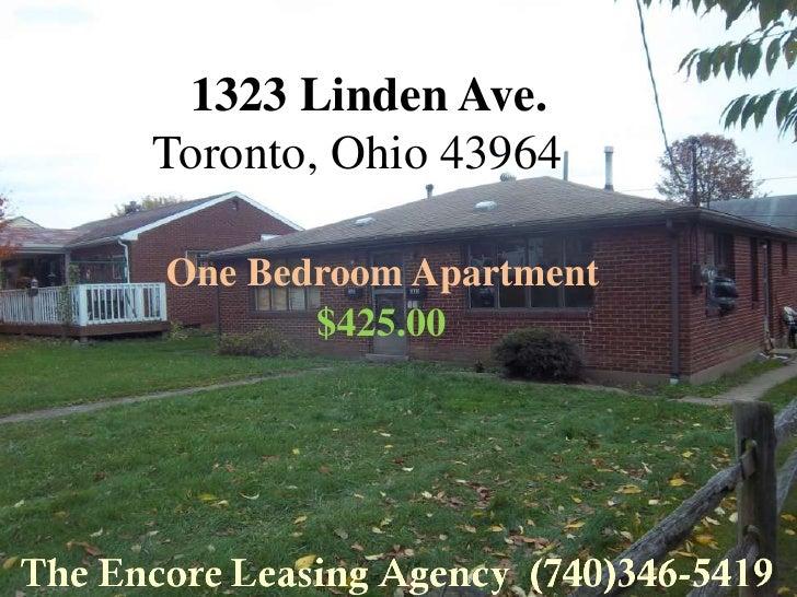 1323 Linden Ave.Toronto, Ohio 43964One Bedroom Apartment       $425.00