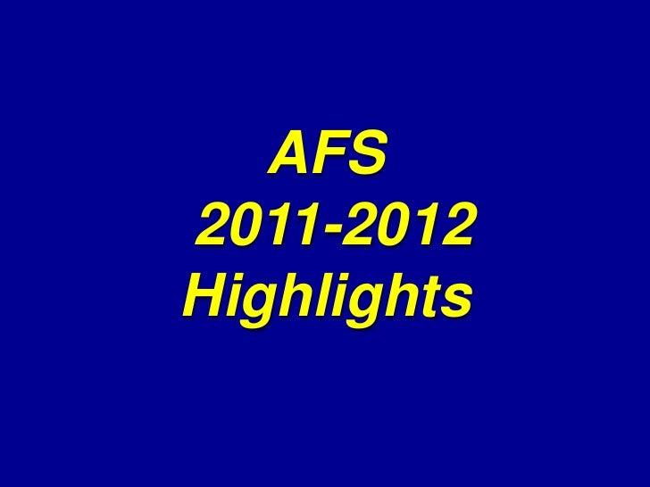 AFS2011-2012Highlights