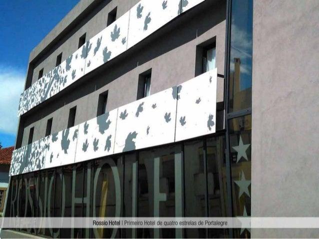 Rossio Hotel - Primeiro Hotel de quatro estrelas de Portalegre