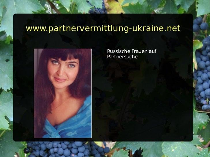 www.partnervermittlung-ukraine.net <ul><li>Russische Frauen auf Partnersuche </li></ul>