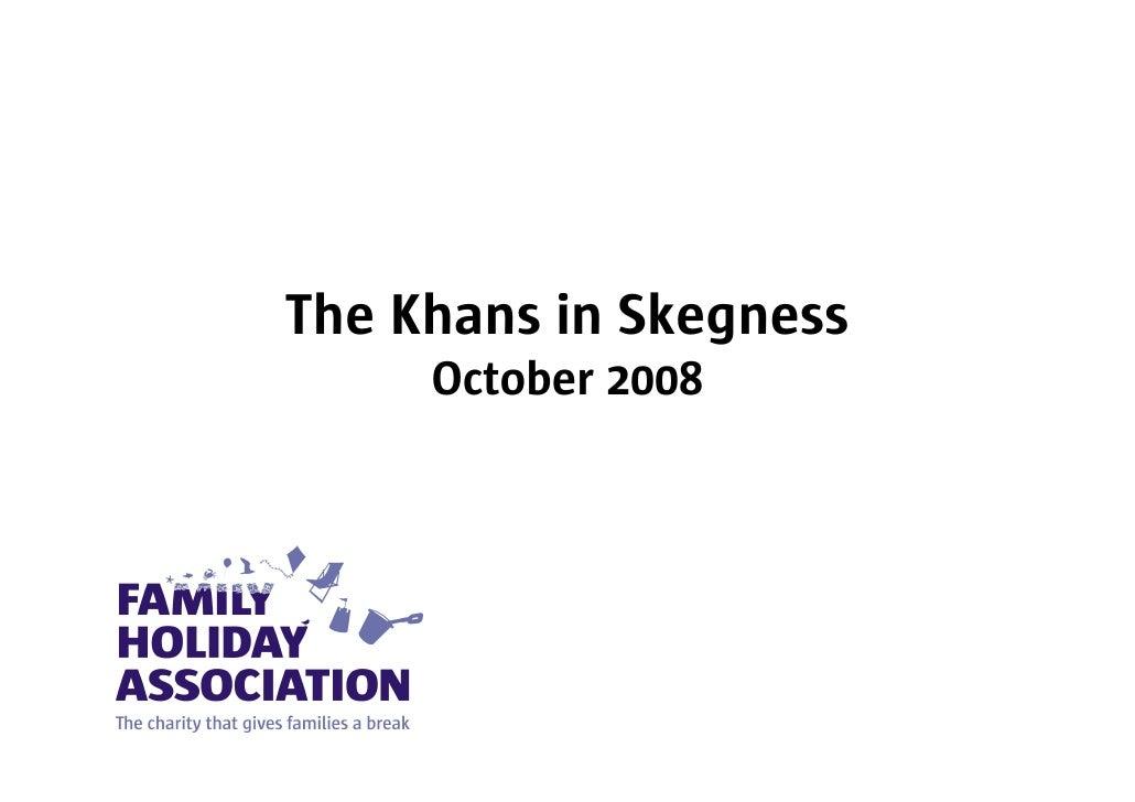 The Khans in Skegness      October 2008