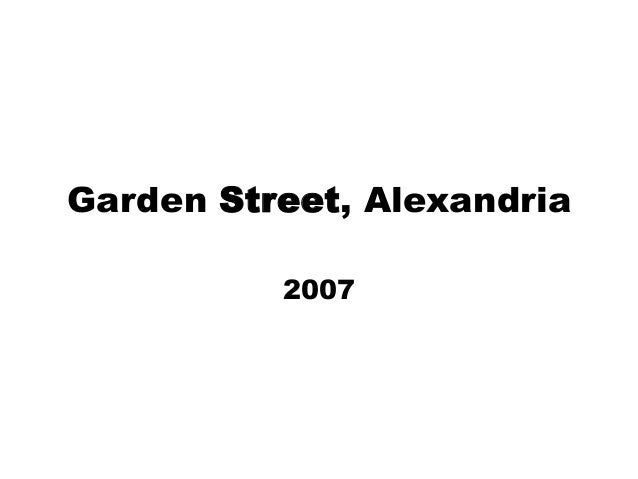 Garden Street, Alexandria 2007
