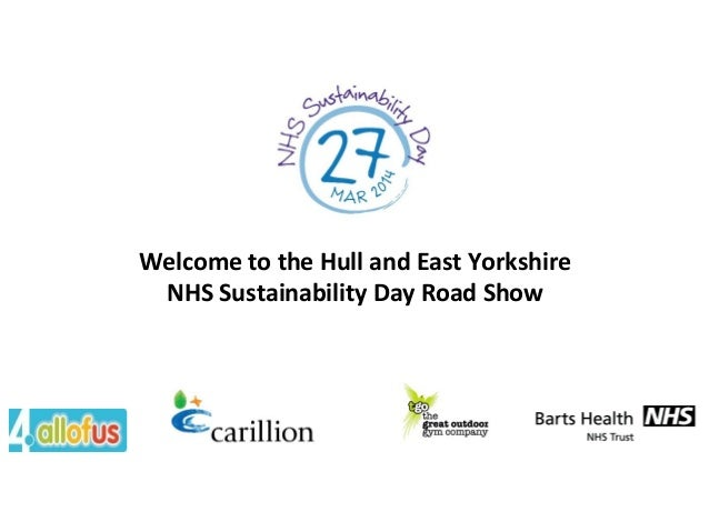 Welcome to the Hull and East Yorkshire NHS Sustainability Day Road Show