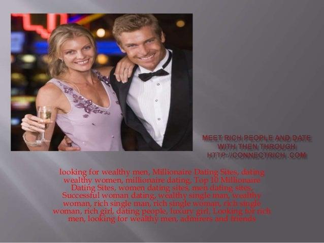 Wealthy ladies dating site