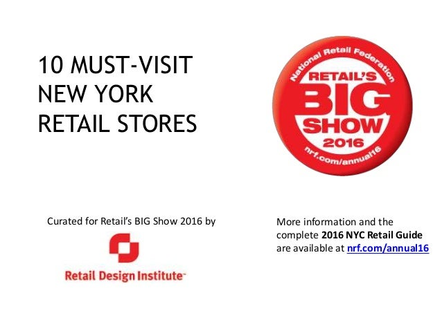 Curated for Retail's BIG Show 2016 by 10 MUST-VISIT NEW YORK RETAIL STORES More information and the complete 2016 NYC Reta...