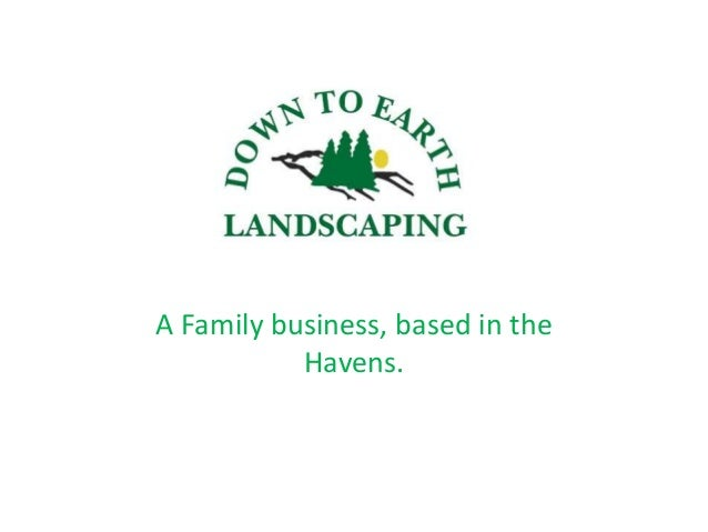 Gordon of Down to Earth Landscaping 10 mins BNi Presentation. A A Family  business, based in the Havens. - Gordon Of Down To Earth Landscaping 10 Mins BNi Presentation