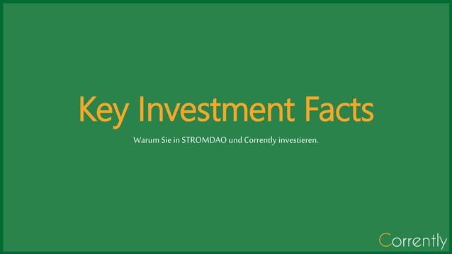 Key Investment Facts Warum Sie in STROMDAO und Corrently investieren.