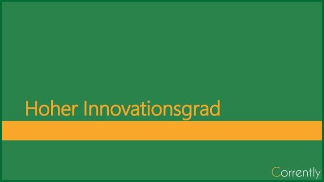 Hoher Innovationsgrad