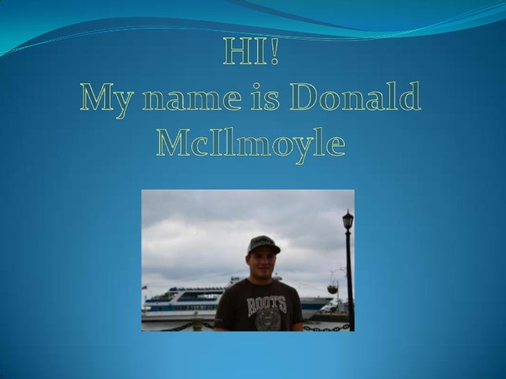 Contact Information Twitter Profile:  https://twitter.com/#!/DonnyMcIlmoyle Facebook Profile:  http://www.facebook.com/p...