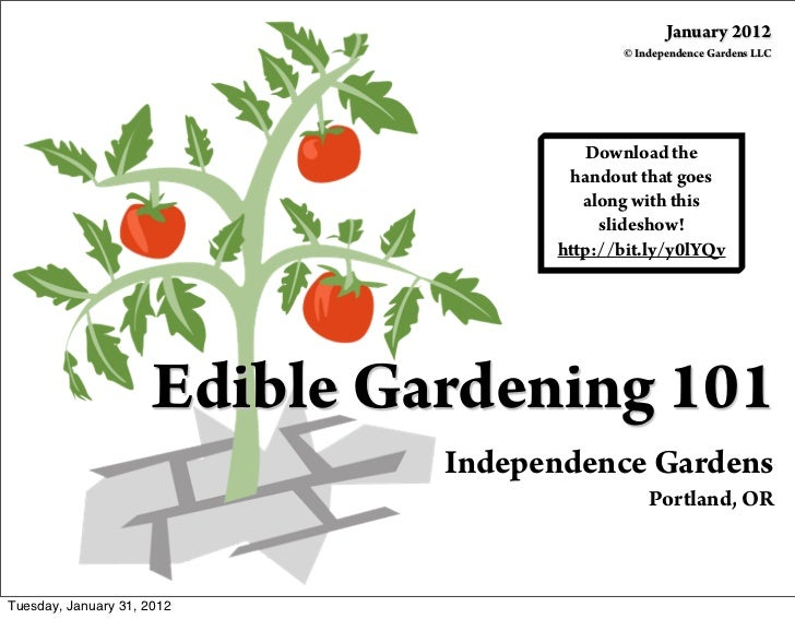 January 2012                                            © Independence Gardens LLC                                       D...