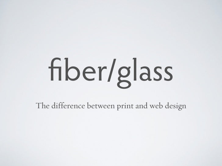 ber/glass The difference between print and web design