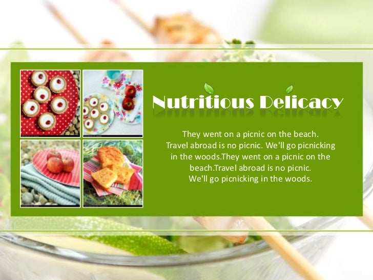 Nutritious Delicacy<br />They went on a picnic on the beach.<br />Travel abroad is no picnic. We'll go picnicking in ...