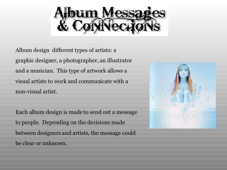 Album design  different types of artists: a  graphic designer, a photographer, an illustrator  and a musician.  This type ...
