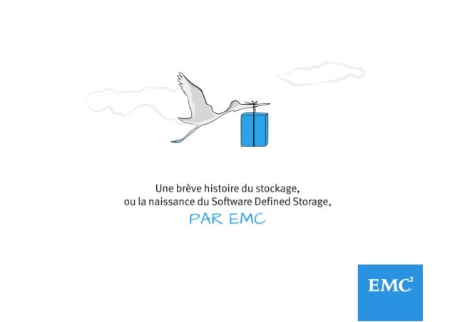Rendez-vous sur : france.emc.com/software-defined-storage