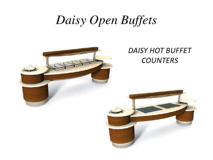 Daisy Open Buffets<br />DAISY HOT BUFFET COUNTERS<br />