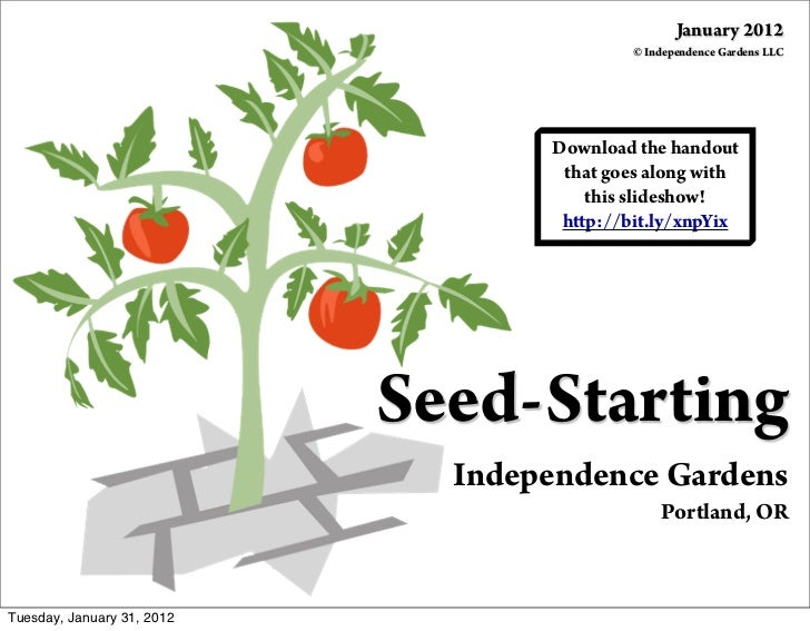January 2012                                            © Independence Gardens LLC                                   Downl...