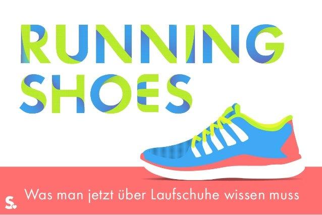 Was man jetzt über Laufschuhe wissen muss