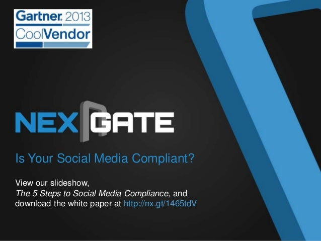 Is Your Social Media Compliant? View our slideshow, The 5 Steps to Social Media Compliance, and download the white paper a...