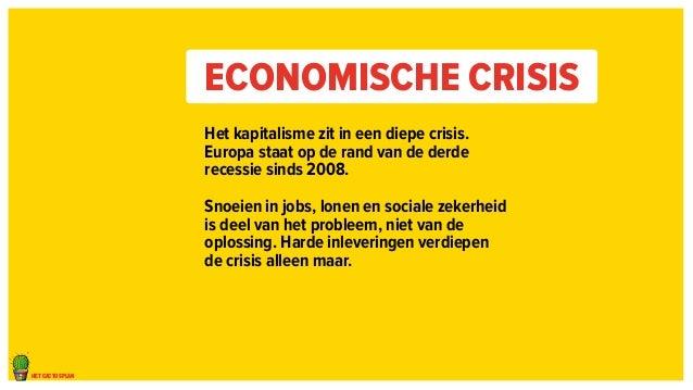 het cactusplan  Economische crisis  Het kapitalisme zit in een diepe crisis.  Europa staat op de rand van de derde  recess...