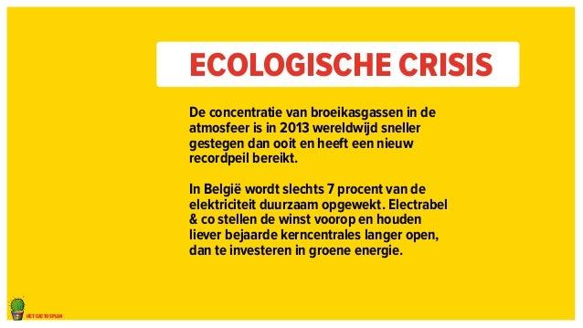 het cactusplan  Ecologische crisis  De concentratie van broeikasgassen in de  atmosfeer is in 2013 wereldwijd sneller  ges...